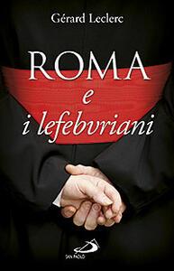 Roma e i lefebvriani