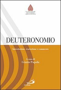 Foto Cover di Deuteronomio. Introduzione, traduzione e commento, Libro di  edito da San Paolo Edizioni