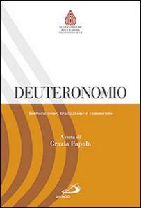 Libro Deuteronomio. Introduzione, traduzione e commento