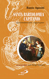Santa Bartolomea Capitanio. «Quella benedetta carità... troppo mi piace»
