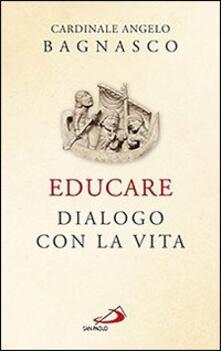 Educare. Dialogo con la vita.pdf