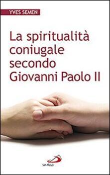 Ipabsantonioabatetrino.it La spiritualità coniugale secondo Giovanni Paolo II Image