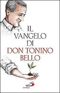 Foto Cover di Il Vangelo di don Tonino Bello, Libro di Antonio Bello, edito da San Paolo Edizioni