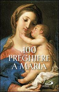 Libro 100 preghiere a Maria