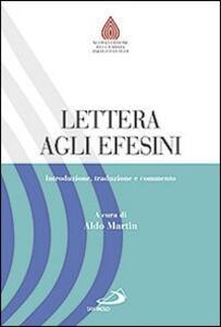Lettera agli Efesini. Introduzione, traduzione e commento