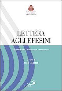 Foto Cover di Lettera agli Efesini. Introduzione, traduzione e commento, Libro di  edito da San Paolo Edizioni