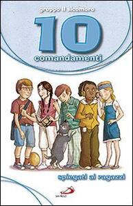10 comandamenti spiegati ai ragazzi