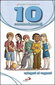 Libro 10 comandamenti spiegati ai ragazzi Silvia Vecchini