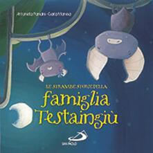 Le strambe storie della famiglia Testaingiù - Antonella Pandini - copertina
