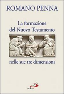 La formazione del Nuovo Testamento nelle sue tre dimensioni.pdf