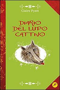 Libro Diario del lupo cattivo Claire Pyatt