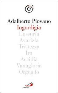 Libro Ingordigia Adalberto Piovano