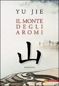 Il Il monte degli aromi - Yu Jie - wuz.it