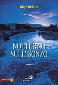 Libro Notturno sull'Isonzo Alojz Rebula
