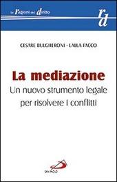 La mediazione. Un nuovo strumento legale per risolvere i conflitti