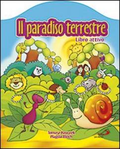 Libro Il paradiso terrestre Tomasz Kruczek , Magda Bloch