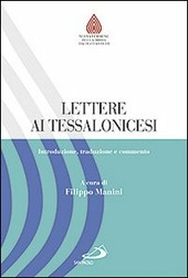 Lettere ai Tessalonicesi. Introduzione, traduzione e commento