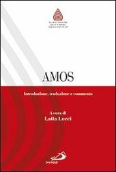 Amos. Introduzione, traduzione e commento
