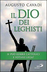 Libro Il dio dei leghisti Augusto Cavadi