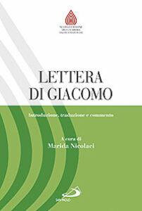 Libro Lettera di Giacomo. Introduzione, traduzione e commento
