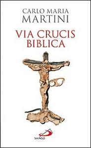 Libro Via crucis biblica Carlo Maria Martini