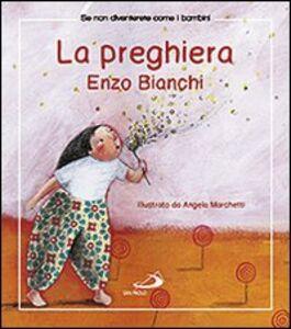 Libro La preghiera Enzo Bianchi