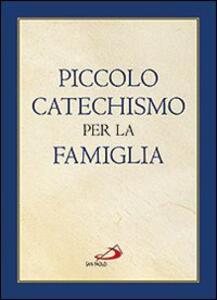 Piccolo catechismo per la famiglia