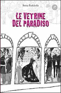Le vetrine del paradiso