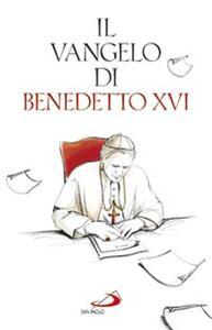 Il Vangelo di Benedetto XVI