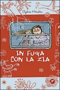 Libro In fuga con la zia Sylvia Heinlein , Anke Kuhl