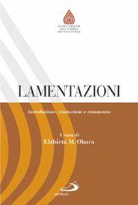 Libro Lamentazioni. Introduzione, traduzione e commento Elzbieta M. Obara