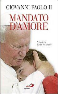 Libro Mandato d'amore Giovanni Paolo II