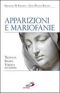 Apparizioni e mariofanie. Teologia, storia, verifica ecclesiale