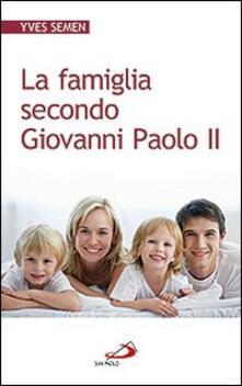 La famiglia secondo Giovanni Paolo II
