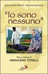 «Io sono nessuno». Vita e morte di Annalena Tonelli