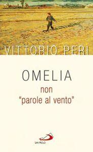 Libro Omelia non «parole al vento» Vittorio Peri