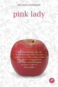 Foto Cover di Pink lady, Libro di Benedetta Bonfiglioli, edito da San Paolo Edizioni