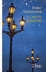 Libro Le notti bianche Fëdor Dostoevskij