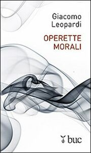 Libro Operette morali Giacomo Leopardi