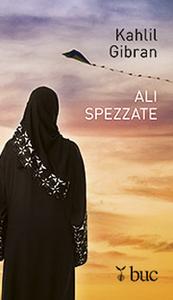 Libro Ali spezzate Kahlil Gibran