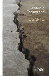 Libro Il santo Antonio Fogazzaro