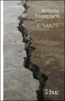 Il santo - Antonio Fogazzaro - copertina
