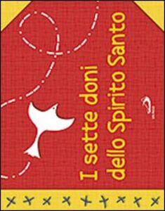 Libro I sette doni dello Spirito Santo Laura Salvi