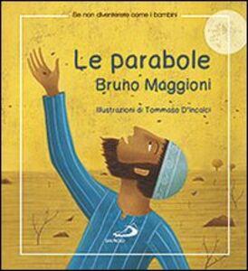 Libro Le parabole Bruno Maggioni