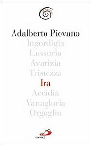 Foto Cover di Ira, Libro di Adalberto Piovano, edito da San Paolo Edizioni