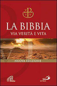 Libro La Bibbia. Via verità e vita. Nuova versione ufficiale della CEI