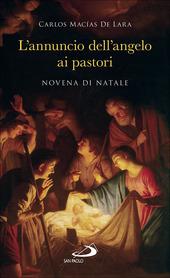 L' annuncio dell'angelo ai pastori. Novena di Natale