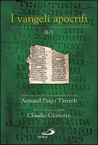Libro I Vangeli apocrifi. Vol. 2\1 Armand Puig i Tárrech
