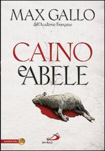 Libro Caino e Abele Max Gallo