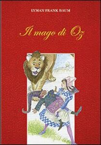 Libro Il mago di Oz L. Frank Baum